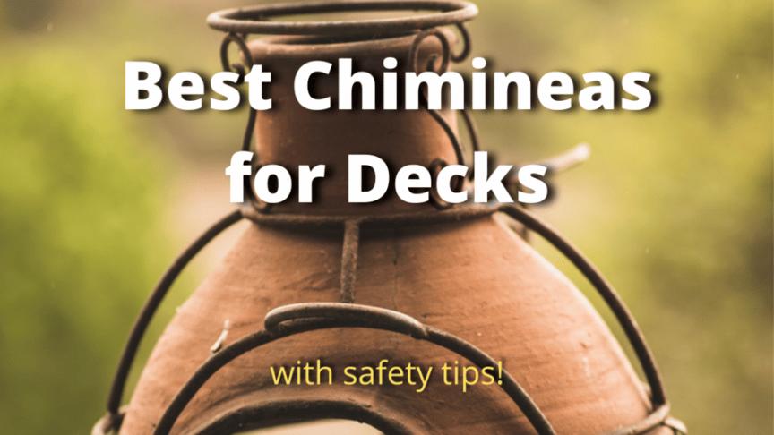 best chimineas for wood decks