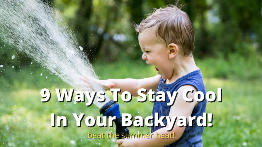 how to cool down backyard