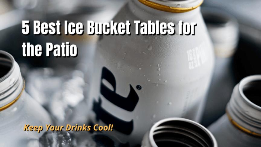 ice bucket tables