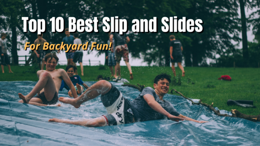 best slip and slides for your backyard