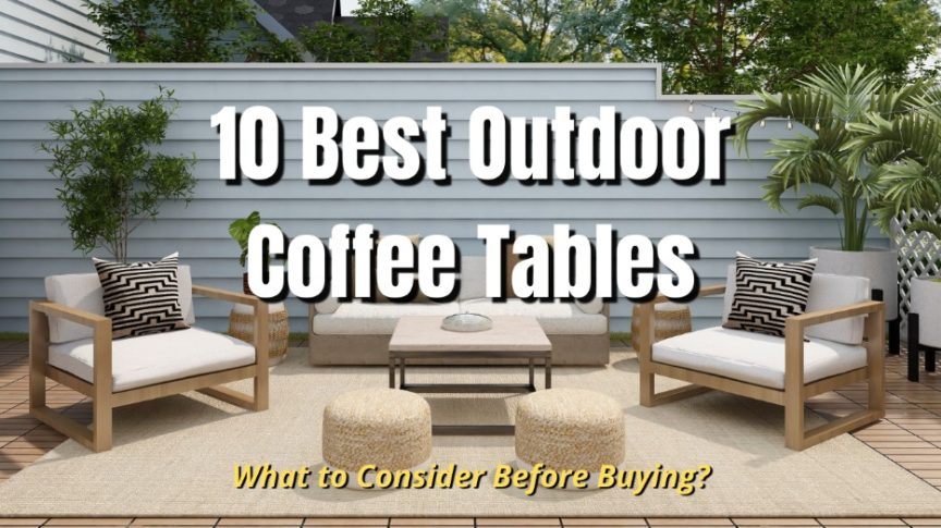 best outdoor coffee tables in