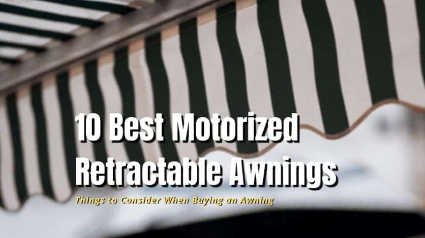 best motorized awnings