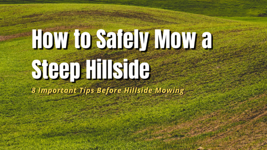 how to safely mow a steep hillside