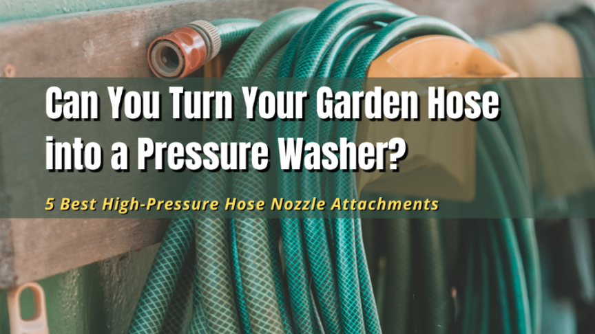 turn hose into pressure washer