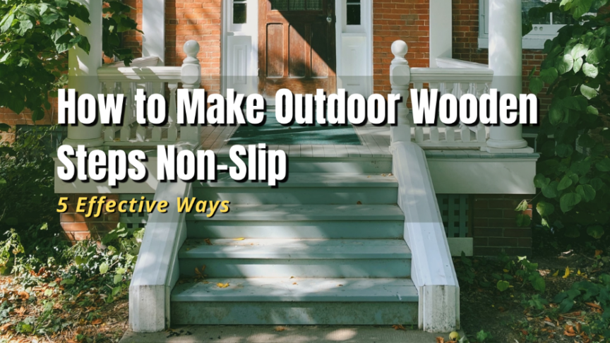 how to make outdoor wood stairs non slip