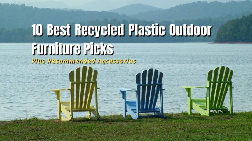 best recycled plastic outdoor furniture